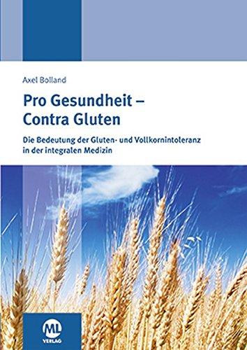 Pro Gesundheit – Contra Gluten: Das Buch