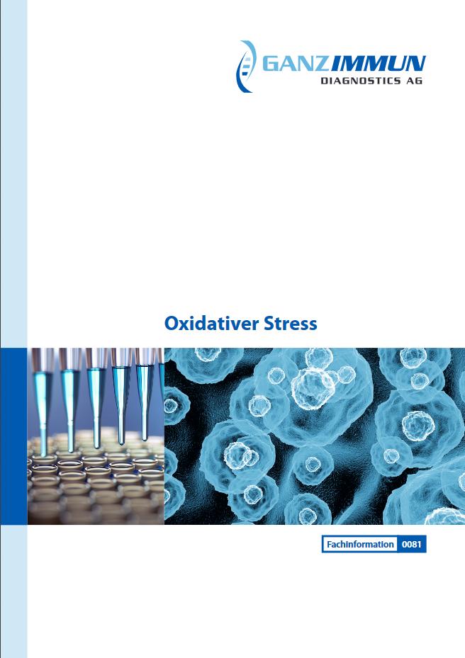 Fachinformation Ganzimmun Oxidativer Stress
